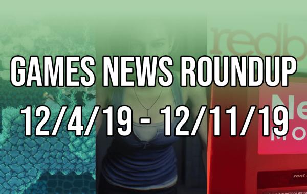 Games News Roundup 12-4-19 - 12-11-19 Banner
