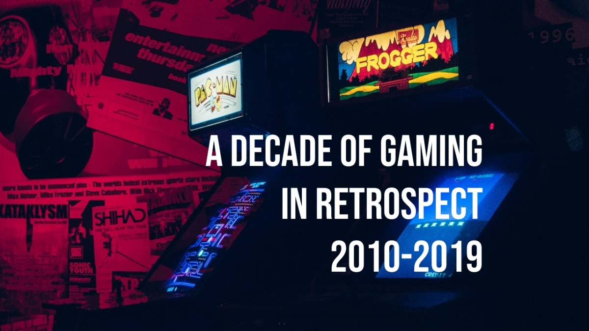Tyler's Decade of Gaming in Retrospect: 2010-2019